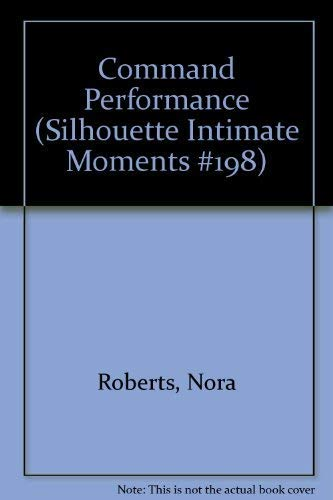 9780373071982: Command Performance (Silhouette Intimate Moments #198)
