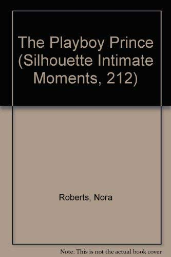 9780373072125: Playboy Prince (Silhouette Intimate Moments, 212)
