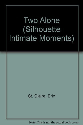 9780373072132: Two Alone (Silhouette Intimate Moments)