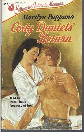 9780373072583: Cody Daniel's Return (Silhouette Intimate Moments, No 258)