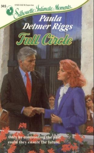 9780373073030: Full Circle (Intimate Moments, 303)