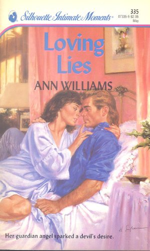 Loving Lies (Silhouette Intimate Moments): Williams, Ann