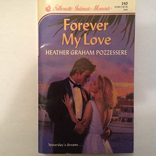 9780373073405: Forever My Love (Silhouette Intimate Moments)