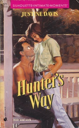 9780373073719: Hunter's Way (Silhouette Intimate Moments #371)
