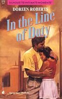 In the Line of Duty (Silhouette Intimate Moments, No 379) (9780373073795) by Doreen Roberts