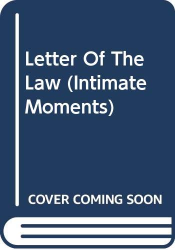 9780373073931: The Letter of the Law (Silhouette Intimate Moments No. 393)