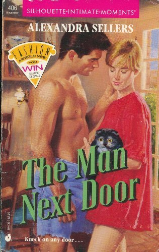 9780373074068: The Man Next Door (Silhouette Intimate Moments, No. 406)