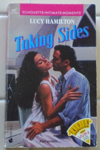 9780373074075: Taking Sides (Silhouette Intimate Moments)