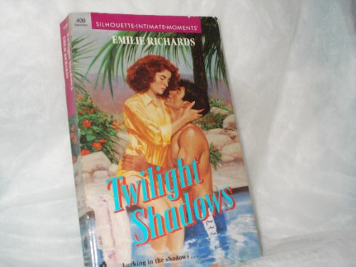 Twilight Shadows (Silhouette Intimate Moments) (0373074093) by Emilie Richards