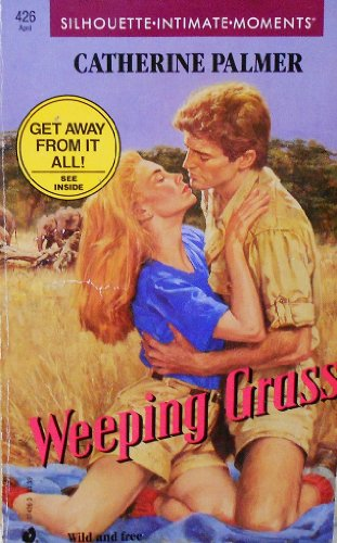 9780373074266: Weeping Grass (Silhouette Intimate Moments No. 426)