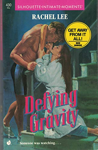 9780373074303: Defying Gravity (Silhouette Intimate Moments No. 430)