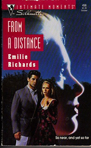 9780373074563: From A Distance (Silhouette Intimate Moments)