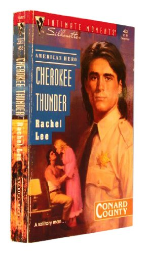 9780373074631: Cherokee Thunder (Silhouette Intimate Moments)