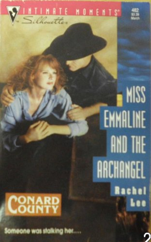 9780373074822: Miss Emmaline and the Archangel (Conard County) (Silhouette Intimate Moments, No. 482)