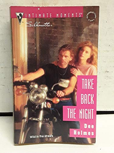 9780373074952: Take Back The Night (Silhouette Intimate Moments)