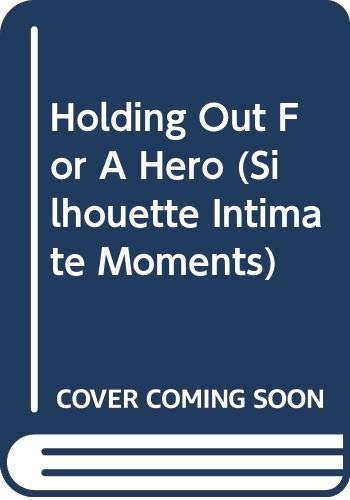Holding Out for a Hero: Marie Ferrarella