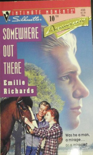9780373074983: Somewhere Out There (Silhouette Intimate Moments No. 498)