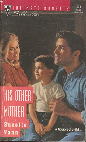 9780373075348: His Other Mother (Silhouette Intimate Moments)