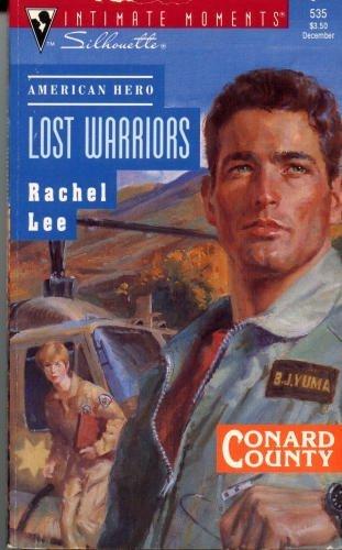 Lost Warriors (American Hero, Conard County) (Silhouette: Lee, Rachel; Civil,