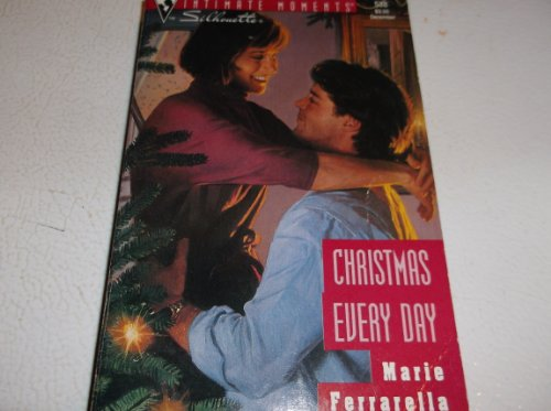 9780373075386: Christmas Every Day (Silhouette Intimate Moments No. 538)