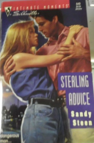 Sterling Advice (Silhouette Intimate Moments No. 545): Steen, Sandy