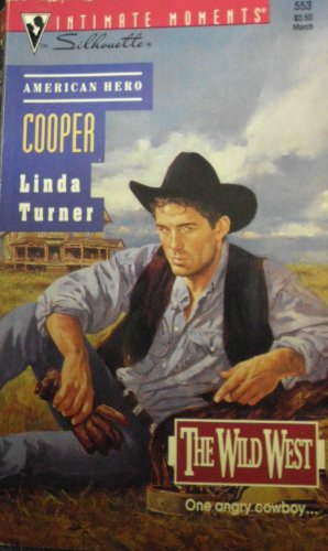 9780373075539: Cooper (The Wild West) (Silhouette Intimate Moments)