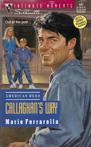 9780373076017: Callaghan'S Way (American Hero) (Silhouette Intimate Moments)