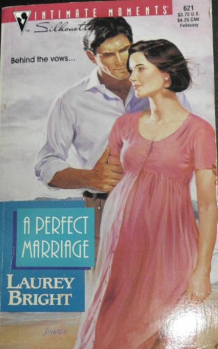 9780373076215: Perfect Marriage (Silhouette Intimate Moments)