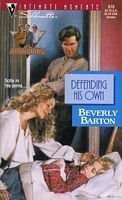 9780373076703: Defending His Own (The Protectors) (Silhouette Intimate Moments)