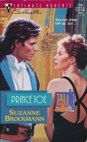 9780373077205: Prince Joe (Tall, Dark & Dangerous, Book 1 / Silhouette Intimate Moments, No. 720)