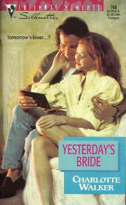 9780373077687: Yesterday's Bride (Silhouette Intimate Moments, No. 768)