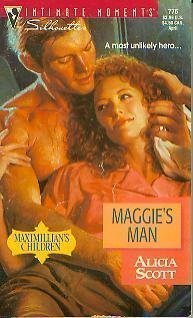 9780373077762: Maggie's Man (Maximillian's Children)