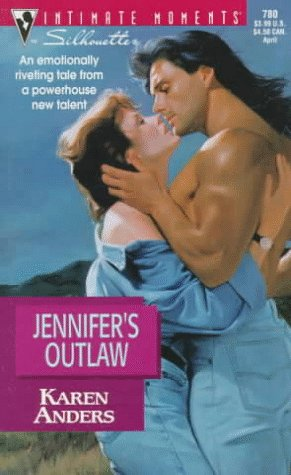 9780373077809: Jennifer'S Outlaw (Silhouette Intimate Moments)