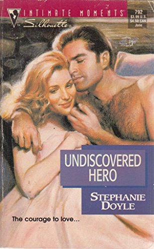 9780373077922: Undiscovered Hero (Silhouette Intimate Moments)