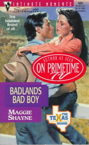 9780373078097: Badlands Bad Boy (The Texas Brand) (Silhouette Intimate Moments #809)