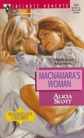 9780373078134: MacNamara's Woman (Maximillian's Children) (Silhouette Intimate Moments No. 813)