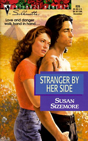 9780373078264: Stranger by Her Side (Silhouette Intimate Moments, No 826)