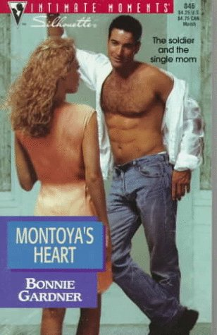 9780373078462: Montoya's Heart (Silhouette Intimate Moments, No. 846)