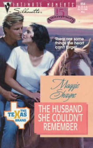 9780373078547: The Husband She Couldn't Remember (The Texas Brand; Silhouette Intimate Moments, No. 854)