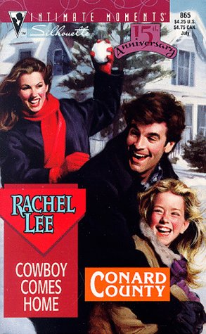 Conard County: Cowboy Comes Home (Silhouette Intimate Moments, #865): Lee, Rachel