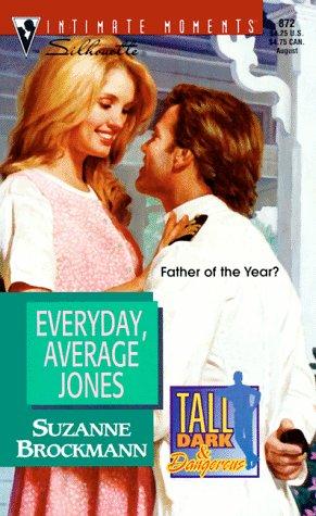 Everyday, Average Jones (Tall, Dark & Dangerous,: Suzanne Brockmann