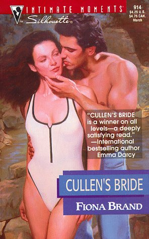 Cullen'S Bride (March Madness) (Silhouette Intimate Moments): Fiona Brand