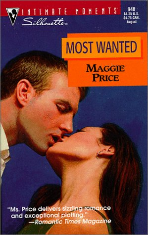 9780373079483: Most Wanted (Silhouette Intimate Moments, 948)
