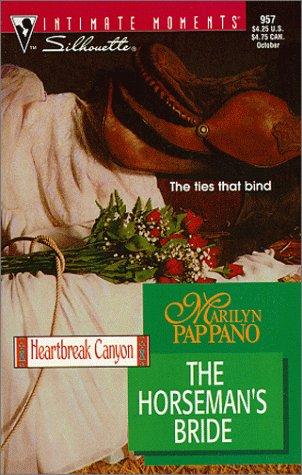 9780373079575: Horseman'S Bride (Heartbreak Canyon) (Silhouette Intimate Moments)