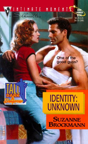 Identity: Unknown Tall, Dark and Dangerous: Brockmann, Suzanne