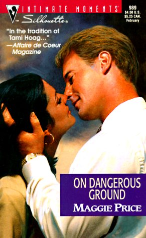 9780373079896: On Dangerous Ground (Men in Blue) (Silhouette Intimate Moments, 989)