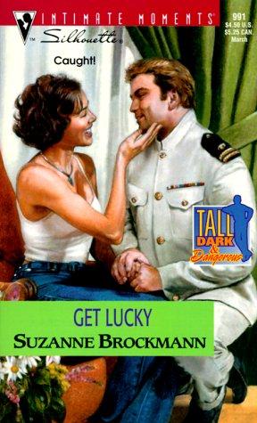 Get Lucky (Tall, Dark & Dangerous, Book: Suzanne Brockmann
