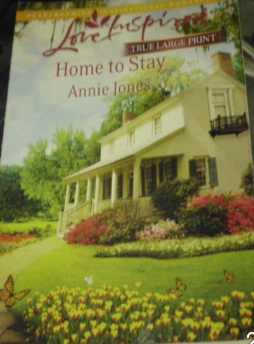 Home to Stay: Jones, Annie