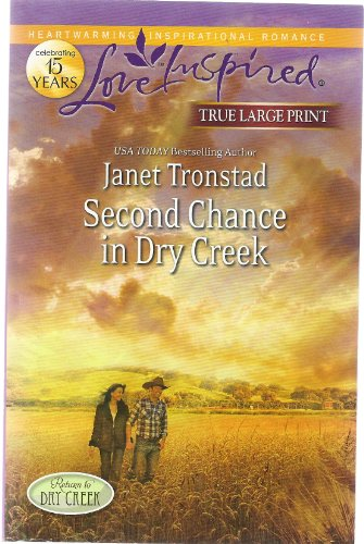 9780373082537: Second Chance in Dry Creek (TRUE LARGE PRINT)
