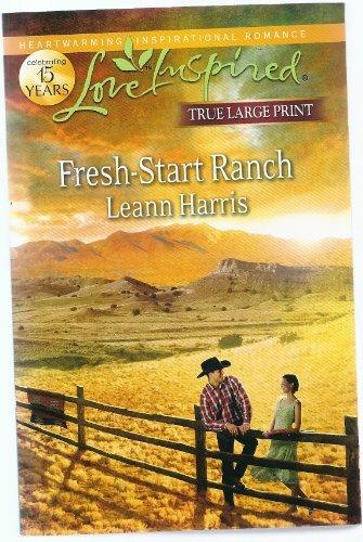 9780373082551: Fresh-Start Ranch (Love Inspired LARGE PRINT)